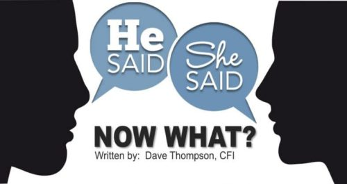 He Said. She Said. Now What?